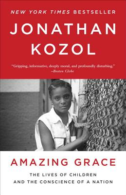 Amazing Grace By Kozol, Jonathan