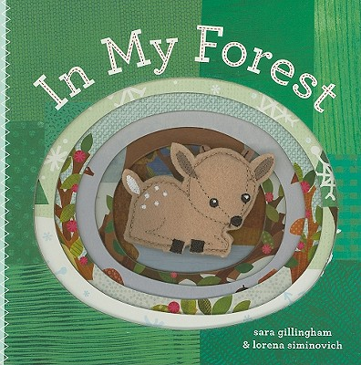 In My Forest By Gillingham, Sara/ Siminovich, Lorena (ILT)